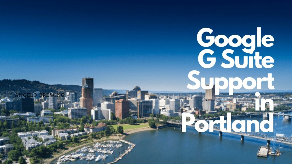 Google G Suite Support in Portland